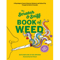 Scratch & Sniff Book of Weed by Seth Matlins, 9781419724527