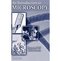 An Introduction to Microscopy by Suzanne Bell, 9781420084504