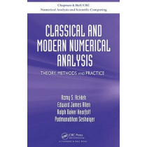 Classical and Modern Numerical Analysis: Theory, Methods and Practice by Azmy S. Ackleh, 9781420091571
