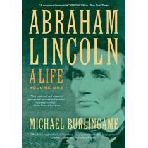 Abraham Lincoln: A Life: 2-vol. set by Michael Burlingame, 9781421409733