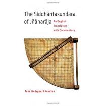 The Siddhantasundara of Jnanaraja: An English Translation with Commentary by Toke Lindegaard Knudsen, 9781421414423