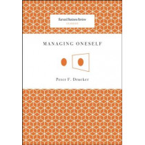 Managing Oneself by Peter F. Drucker, 9781422123126