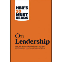 """HBR's 10 Must Reads on Leadership (with featured article """"What Makes an Effective Executive,"""" by Peter F. Drucker) by Peter F. Drucker, 9781422157978"""