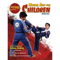 Martial Arts for Children: Winning Ways by Nathan Johnson, 9781422232422