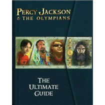 Percy Jackson and the Olympians the Ultimate Guide (Percy Jackson and the Olympians) by Rick Riordan, 9781423121718