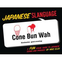 Japanese Slanguage by Mike Ellis, 9781423607489