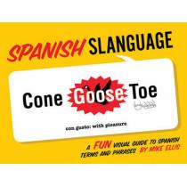 Spanish Slanguage by Mike Ellis, 9781423607496
