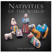 Nativities of the World by Susan Topp Weber, 9781423632467