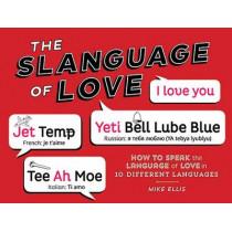 Slanguage of Love by Mike Ellis, 9781423639312