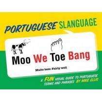 Portuguese Slanguage by Mike Ellis, 9781423639343