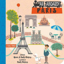 All Aboard! Paris: A French Primer by Kevin Meyers, 9781423640776