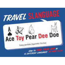 Travel Slanguage by Mike Ellis, 9781423642336