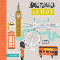 All Aboard! London: A Travel Primer by Kevin Meyers, 9781423642428