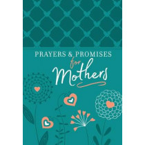 Prayers and Promises for Mothers by Belle City Gifts, 9781424554928