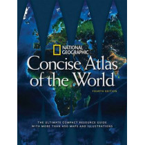 National Geographic Concise Atlas of the World, 4th Edition by National Geographic, 9781426216602
