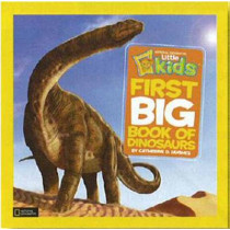 Little Kids First Big Book of Dinosaurs (First Big Book) by Catherine D. Hughes, 9781426308468