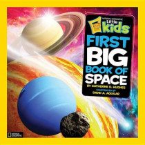 Little Kids First Big Book of Space (First Big Book) by Catherine D. Hughes, 9781426310140