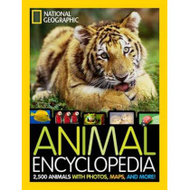 Animal Encyclopedia: 2,500 Animals with Photos, Maps, and More! (Encyclopaedia ) by National Geographic Kids Magazine, 9781426310225