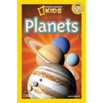 National Geographic Kids Readers: Planets (National Geographic Kids Readers: Level 2) by Laura Marsh, 9781426310362