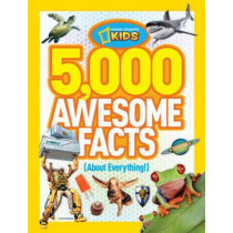 5,000 Awesome Facts (About Everything!) (5,000 Awesome Facts ) by National Geographic Kids, 9781426310492