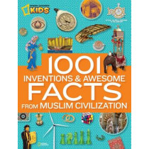 1001 Inventions & Awesome Facts About Muslim Civilisation  (1,000 Facts About) by National Geographic, 9781426312588