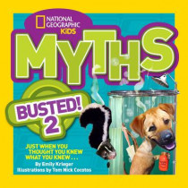 Myths Busted! 2: Just When You Thought You Knew What You Knew . . . (Myths Busted ) by Emily Krieger, 9781426314780