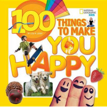 100 Things to Make You Happy (100 Things To) by Lisa M. Gerry, 9781426320583