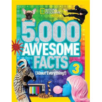 5,000 Awesome Facts (About Everything!) 3 (5,000 Awesome Facts ) by National Geographic Kids, 9781426324529