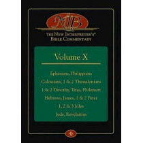 New Interpreter's Bible Commentary Volume X, The, 9781426735868