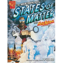Solid Truth about States of Matter with Max Axiom, Super Scientist by Agnieszka Biskup, 9781429634519