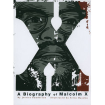 X:  a Biography of Malcolm X (American Graphic) by Jessica Gunderson, 9781429662673