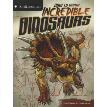 How to Draw Incredible Dinosaurs by ,Kristen Mccurry, 9781429694506