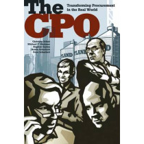 The CPO: Transforming Procurement in the Real World by Christian Schuh, 9781430249627