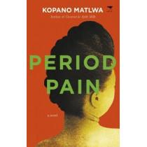 Period pain by Kopano Matlwa, 9781431424375