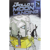 Apollo 11 Moon Landing: July 20, 1969 (24-Hour History) by Nel Yomtov, 9781432992989
