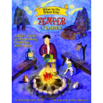 What to Do When Your Temper Flares: A Kid's Guide to Overcoming Problems with Anger by Dawn Huebner, 9781433801341