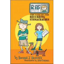 Max Archer, Kid Detective: The Case of the Recurring Stomachaches by Howard J. Bennett, 9781433811296