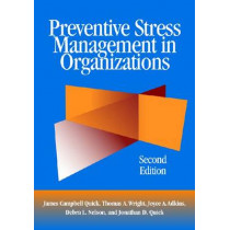 Preventive Stress Management in Organizations by James Campbell Quick, 9781433811852