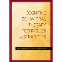 Cognitive Behavioral Therapy Techniques and Strategies by Amy Wenzel, 9781433822377