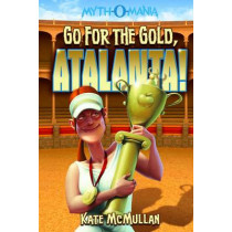 Go for Gold, Atlanta! by Kate McMullan, 9781434234414