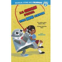 La Gran Pesca/The Big Catch: Un Cuento Sobre Robot Y Rico/A Robot and Rico Story by Claudia M Heck, 9781434239204