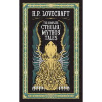 Complete Cthulhu Mythos Tales (Barnes & Noble Collectible Classics: Omnibus Edition) by H. P. Lovecraft, 9781435162556