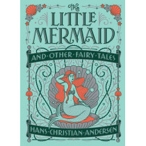Little Mermaid and Other Fairy Tales (Barnes & Noble Collectible Classics: Children's Edition) by Hans Christian Andersen, 9781435163683