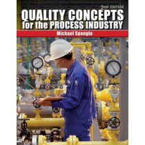 Quality Concepts for the Process Industry by Michael Speegle, 9781435482449