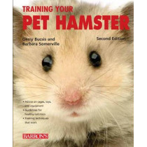 Training Your Pet Hamster by Gerry Bucsis, 9781438000053