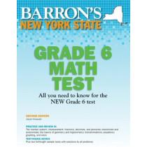 New York State Grade 6 Math Test by Joseph Prinzevalli, M.Ed., 9781438000459