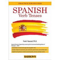 Spanish Verb Tenses by Frank R. Nuessel, 9781438002941