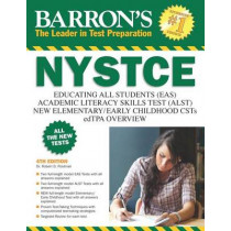 Barron's NYSTCE: EAS / ALST / CSTs / edTPA by Robert D. Postman, 9781438006185