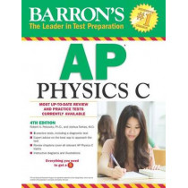 Barron's AP Physics C by Robert A. Pelcovits, 9781438007427