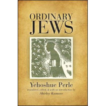 Ordinary Jews by Yehoshue Perle, 9781438435503